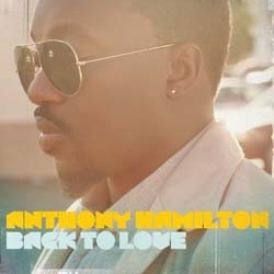 Anthony Hamilton - Back To Love [Deluxe Edition] CD - CDRCA7341