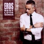 Eros Ramazzotti - Eros Best Love Songs CD - CDRCA7343