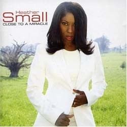Heather Small - Close To A Miracle CD - CDRPM 1947