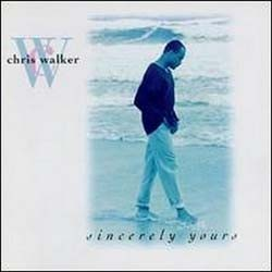 Chris Walker - Sincerely Yours CD - CDST 1102