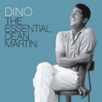 Dean Martin - Dino: The Essential Dean Martin CD - CDSTD 1302