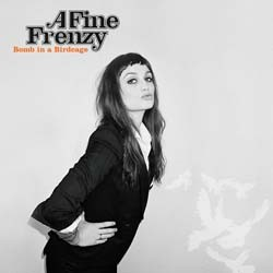 A Fine Frenzy - Bomb In A Birdcage CD - 50999 2157212