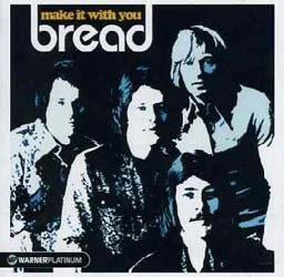 Bread - Make It With You CD - CDWP 005
