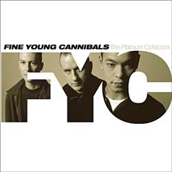Fine Young Cannibals - Platinum Collection CD - CDWP 021