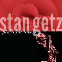 Stan Getz - Plays For Lovers CD - 00252 1890242