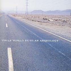 Uncle Tupelo - An Anthology 1989-1993 CD - CK62223