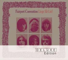 Fairport Convention - Liege And Lief (Deluxe Edition) CD - 06007 5301111