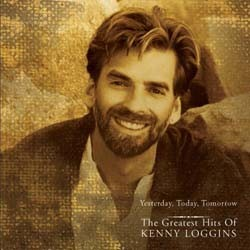 Kenny Loggins - Greatest Hits: Yesterday, Today, Tomorrow CD - CK67986