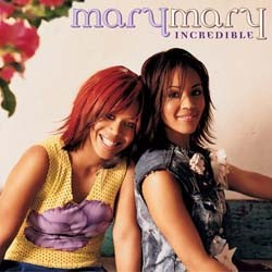 Mary Mary - Incredible CD - CK85690