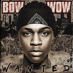 Bow Wow - Wanted CD - CK93505
