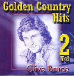 Clive Bruce - Golden Country Hits Vol.2 CD - CRECD038