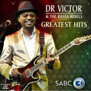 Dr Victor & The Rasta Rebels - Greatest Hits CD - CSRCD 329