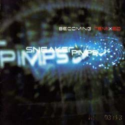 Sneaker Pimps - Becoming Remixed CD - CUP062CD