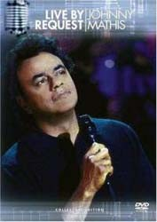 Johnny Mathis - Live By Request DVD - CVD54034