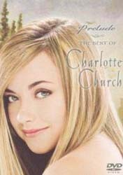 Charlotte Church  - Prelude: The Best Of DVD - CVD55171