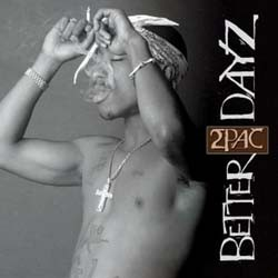 2Pac - Better Dayz CD - DARCD 3048