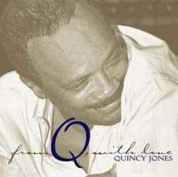 Quincy Jones - From Q, With Love CD - DARCD 3063