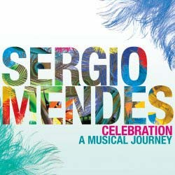 Sérgio Mendes - Celebration: A Musical Journey CD - DARCD 3115