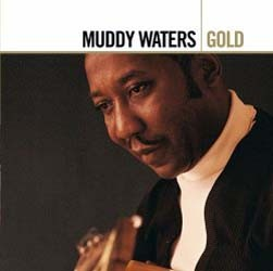 Muddy Waters - Gold CD - DGCD 092