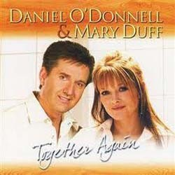 Daniel O'Donnell & Mary Duff - Together Again CD - DGR1716