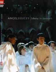 Libera - Angel Voices: In Concert DVD - 50999 2427029