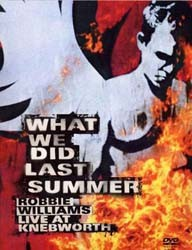 Robbie Williams - What We Did Last Summer DVD - DVDCHRD 183