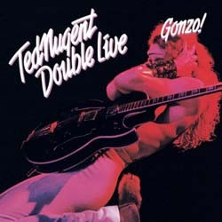 Ted Nugent - Double Live Gonzo CD - E2K35069
