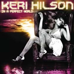 Keri Hilson - In A Perfect World...  (Slide Pack) CD - 06007 5325406