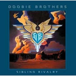The Doobie Brothers - Sibling Rivalry CD - EAGCD049