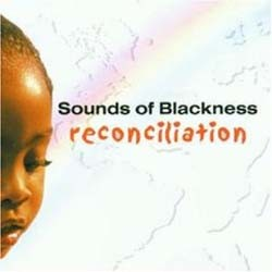 Sounds Of Blackness - Reconciliation CD - EAGCD153