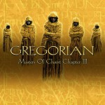 Gregorian - Masters Of Chant Chapter III CD - EDCD28