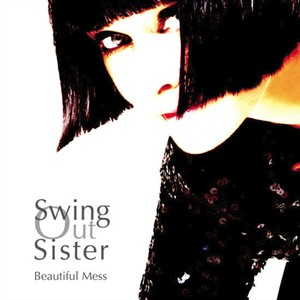 Swing Out Sister - Beautiful Mess CD - EDCD76
