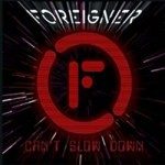 Foreigner - Can't Slow Down CD - EDCD86