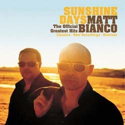 Matt Bianco - Sunshine Days CD - EDCD89