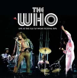 The Who - Live At The Isle Of Wight Festival 1970 CD - EDGCD399