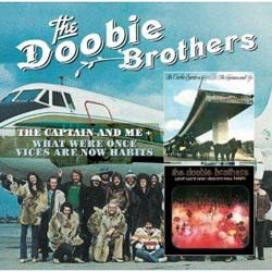 The Doobie Brothers - Captain And Me / What Were Once Vices Are Now Habits CD - EDSD 2105
