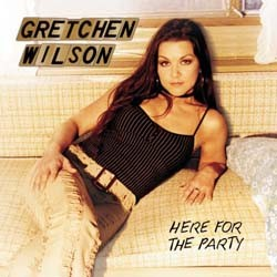Gretchen Wilson - Here For The Party CD - EK90903