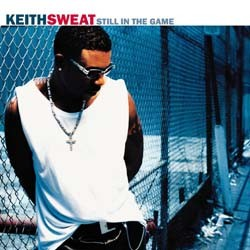 Keith Sweat - Still In The Game CD - EKCD 6266