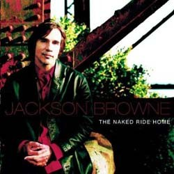Jackson Browne - The Naked Ride Home CD - EKCD 6321