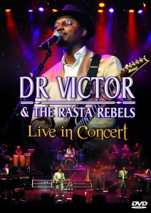 Dr Victor & The Rasta Rebels - Live In Concert DVD - ELEDVD 049