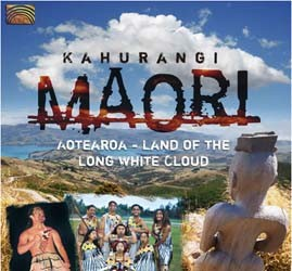 Kahurangi Maori - Aoetearoa (Land Of The Long White Cloud) CD - EUCD2347