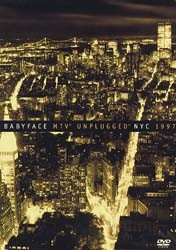 Babyface - Babyface Mtv Unplugged Nyc 1997 DVD - EVD54021