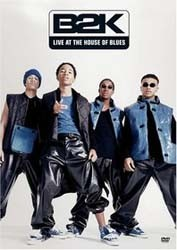 B2K - Live At The House Of Blues DVD - EVD54305