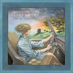 Mary Chapin Carpenter  - The Age Of Miracles CD - 06011 4311332