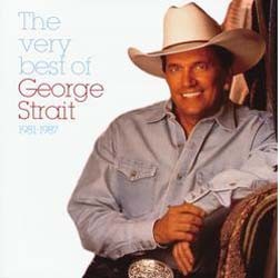 George Strait - The Very Best Of George Strait, 1981-87 CD - 06024 3804912