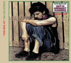 Dexys Midnight Runners - Too Rye Ay CD - 06024 9800889