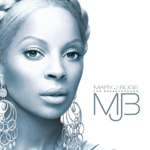 Mary J. Blige - The Breakthrough CD - FPBCD 517