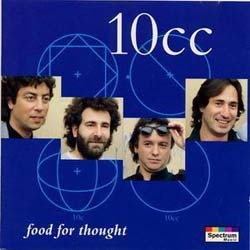 10CC - Food For Thought CD - GLAMCD 54