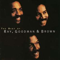 Ray, Goodman & Brown - The Best Of Ray, Goodman & Brown CD - GSCD 391