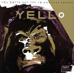Yello - You Gotta Say Yes To Antother Excess CD - 06024 9830760
